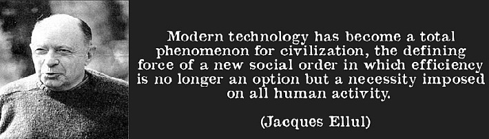 quote-modern-technology-has-become-a-total-phenomenon-for-civilization-the-defining-force-of-a-new-jacques-ellul-57569